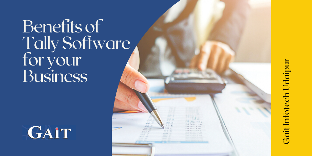 Benefits of Tally Software For Your Business